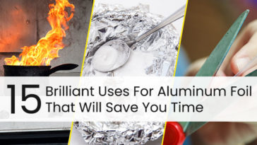 15 Brilliant Uses For Aluminum Foil That Will Save You Time