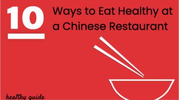 10 Ways to Eat Healthy at a Chinese Restaurant